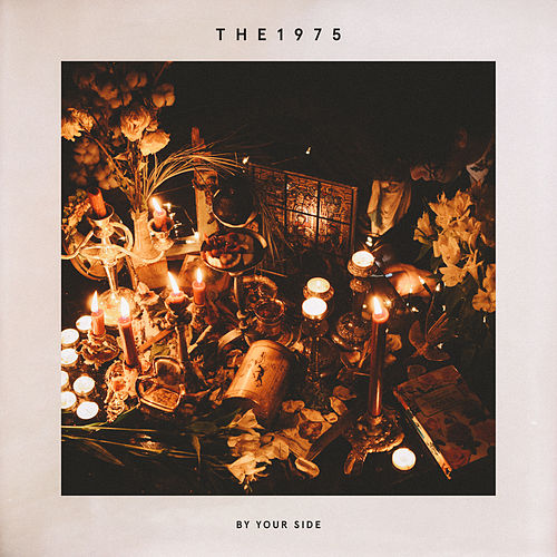 By Your Side de The 1975