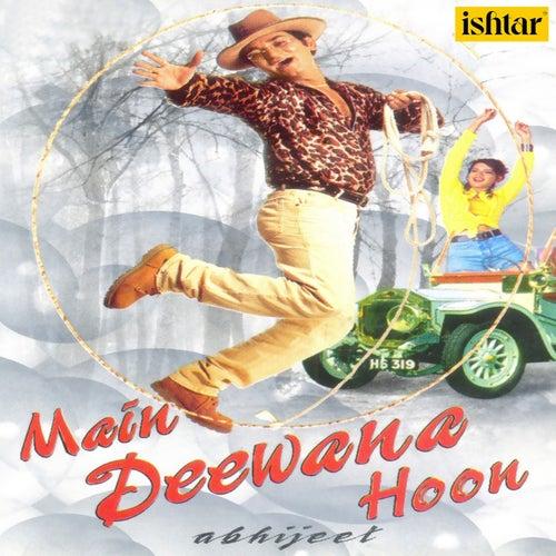 Main Deewana Hoon - By Abhijeet by Abhijeet