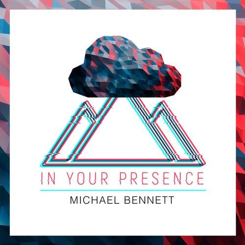 In Your Presence - EP de Michael Bennett