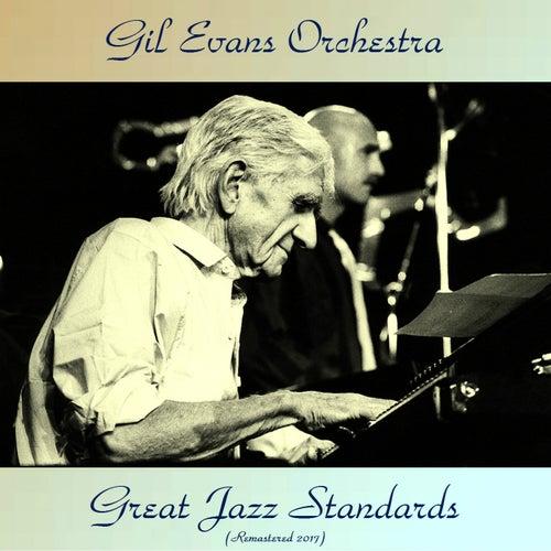Great Jazz Standards (Remastered 2017) von Gil Evans