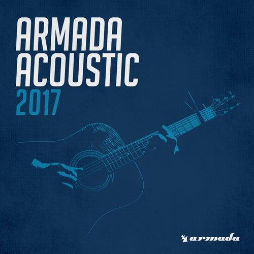 Armada Acoustic 2017 van Various Artists