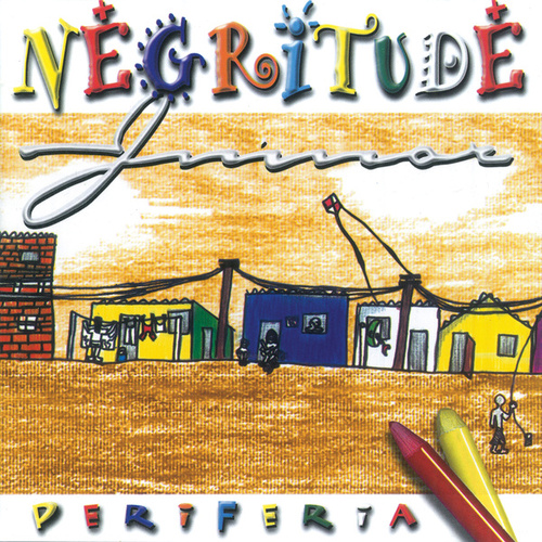 Periferia by Negritude Júnior