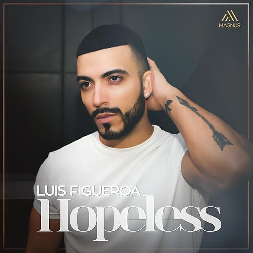 Hopeless by Luis Figueroa
