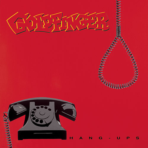 Hang-Ups de Goldfinger