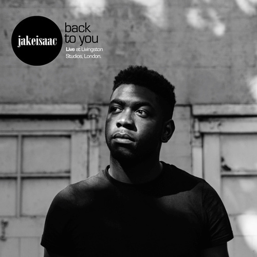 Back to You (Live) by Jake Isaac