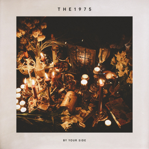 By Your Side von The 1975