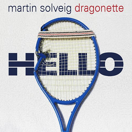 Hello di Martin Solveig
