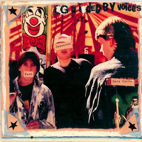 Fast Japanese Spin Cycle de Guided By Voices
