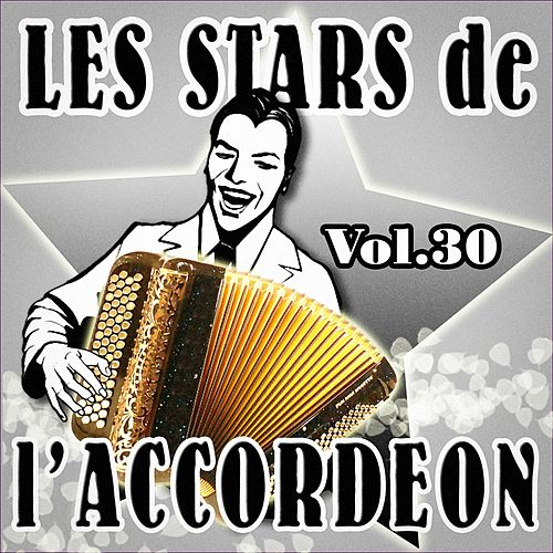 Les stars de l'accordéon, vol. 30 by Various Artists