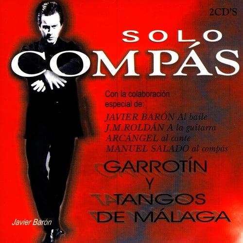 Garrotin y Tangos de Malaga by Arcángel