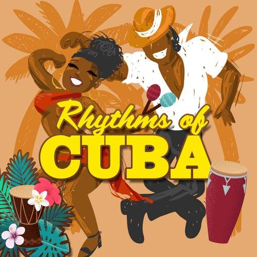 Rhythms Of Cuba de Various Artists