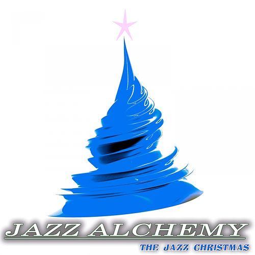 The Jazz Christmas by Jazz Alchemy