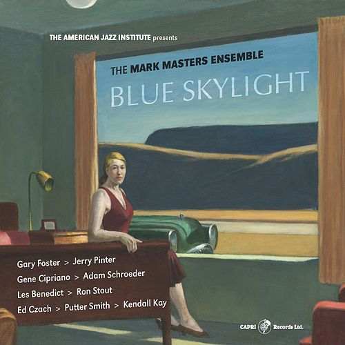 Blue Skylight by Mark Masters Ensemble