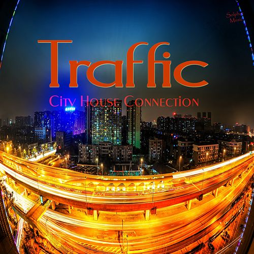 Traffic (City House Connection) von Various Artists