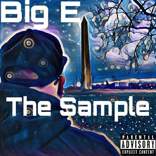 The Sample by The Big E