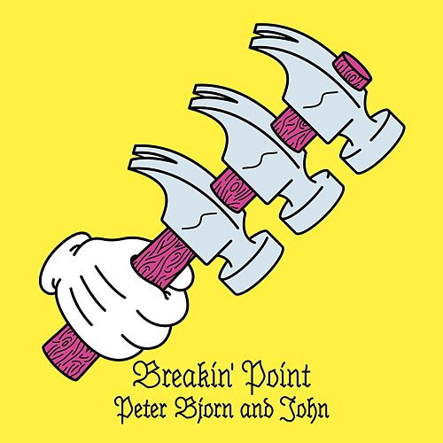 Breakin' Point Delux Edition by Peter Bjorn and John