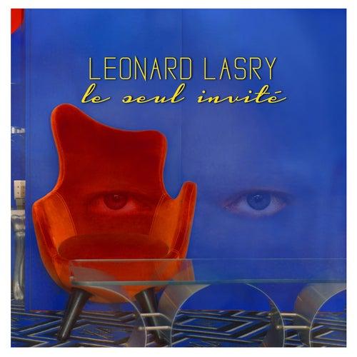 Le seul invité by Léonard Lasry