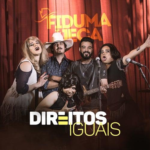 Direitos Iguais de Fiduma & Jeca