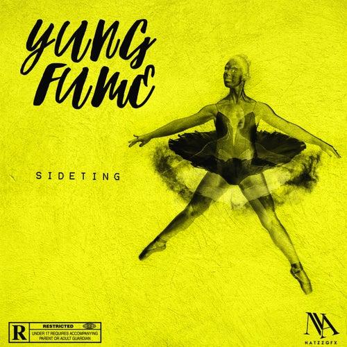 Sideting von Yung Fume