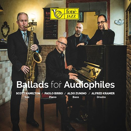 Ballads for Audiophiles by Scott Hamilton