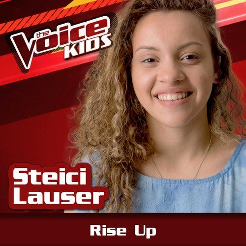 Rise Up (The Voice Brasil Kids 2017) von Steici Lauser