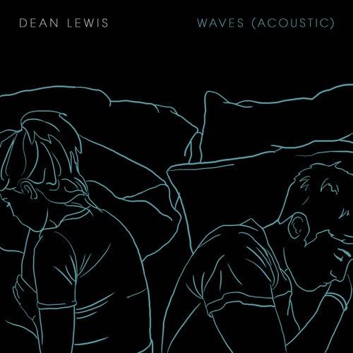 Waves (Acoustic) von Dean Lewis