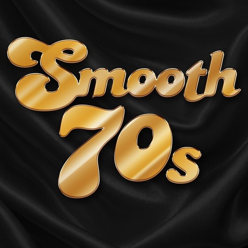 Smooth 70s de Various Artists