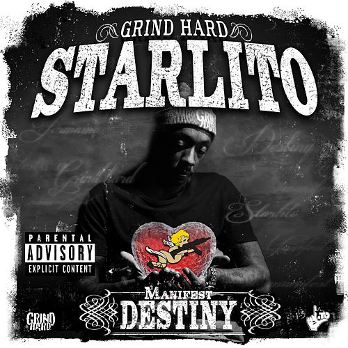 Manifest Destiny von Starlito