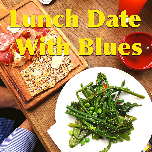 Lunch Date With Blues de Various Artists