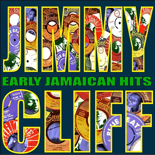 Early Jamaican Hits by Jimmy Cliff