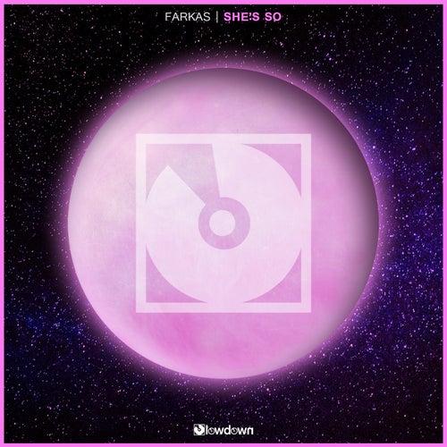 She's So by Farkas