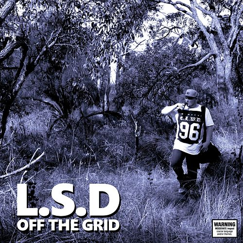 Off the Grid by L.S.D.