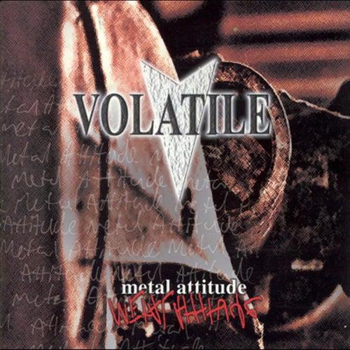 Metal Attitude von Volatile