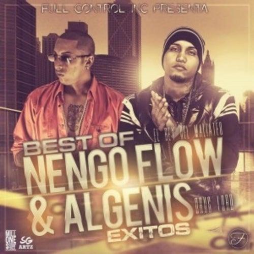 Best of Algenis y Nengo Flow by Algenis