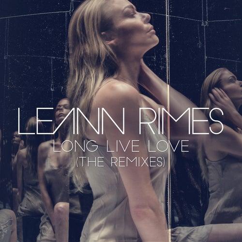 Long Live Love (The Remixes) von LeAnn Rimes