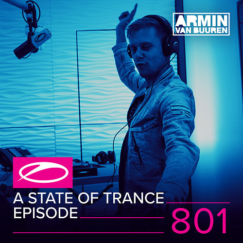 A State Of Trance Episode 801 von Various Artists