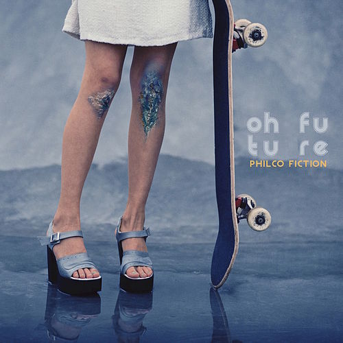 Oh Future by Philco Fiction
