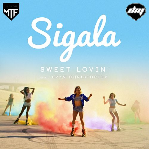 Sweet Lovin' (Radio Edit) di Sigala