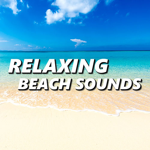 Relaxing Beach Sounds van Beach Sounds