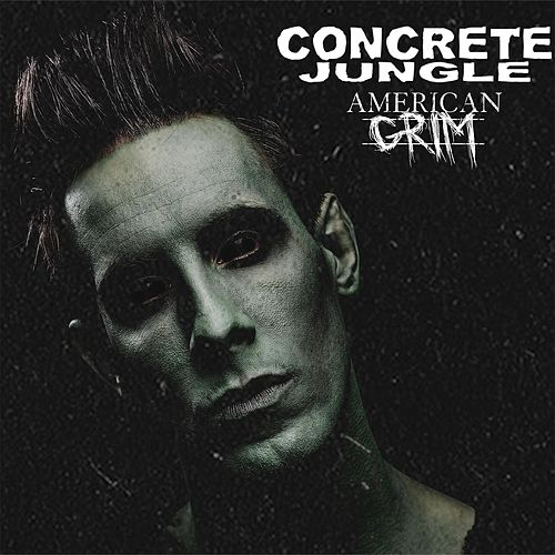 Concrete Jungle by American Grim