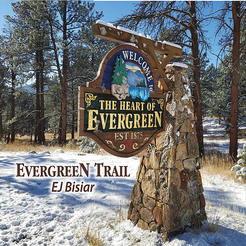 Evergreen Trail by EJ Bisiar
