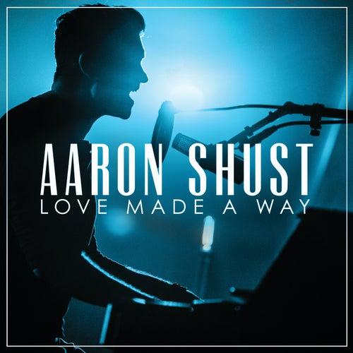My Savior My God (Live) by Aaron Shust