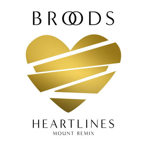Heartlines (MOUNT Remix) de Broods