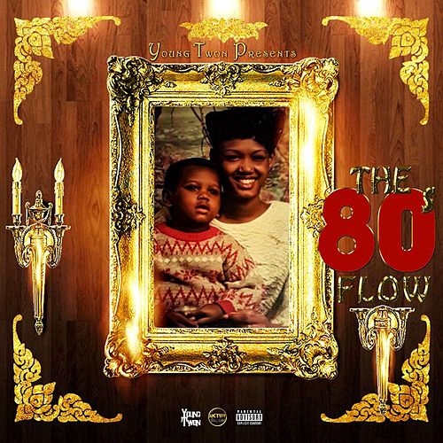 80's Flow by Young Twon