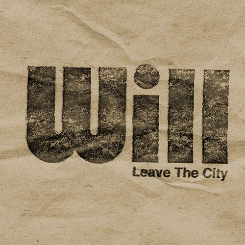 Leave the City by Will