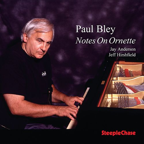 Notes on Ornette by Paul Bley
