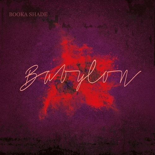 Babylon von Booka Shade with Craig Walker