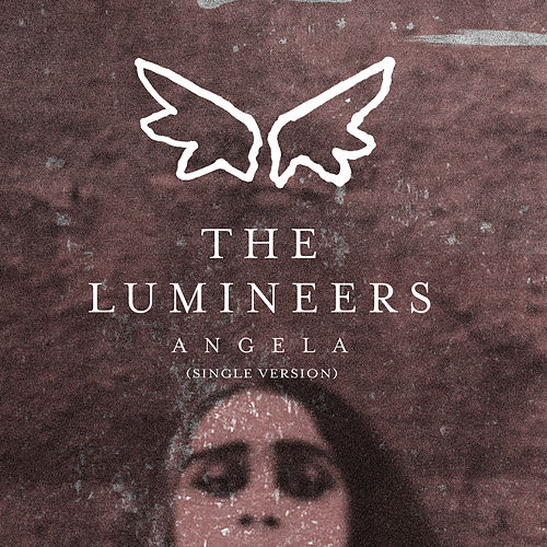 Angela (Single Version) von The Lumineers