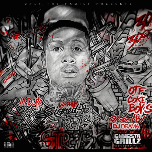 Signed to the Streets von Lil Durk