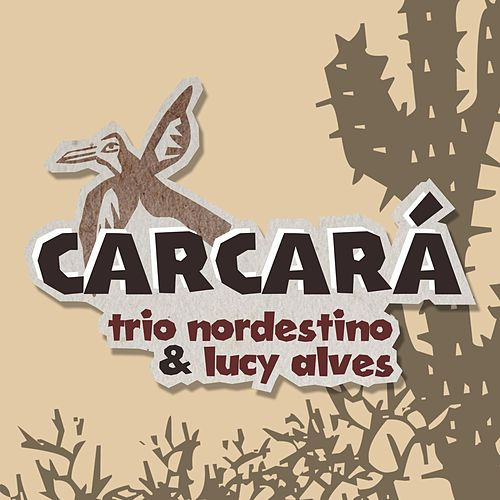 Carcará von Trio Nordestino
